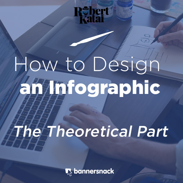 How to design an infographic Robert Katai Blog