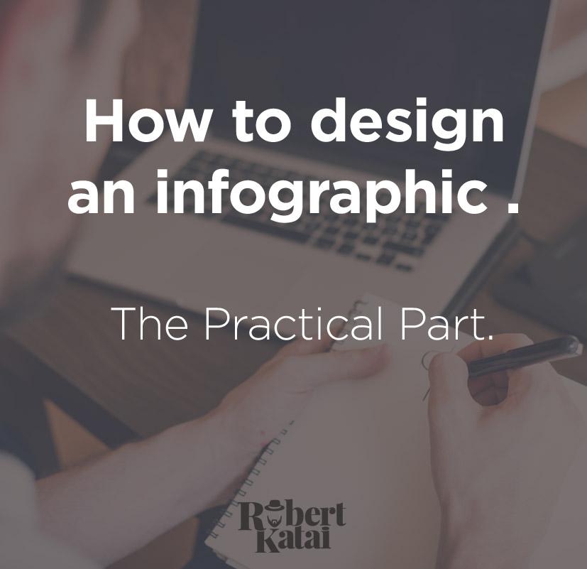 How to design an infographic Robert Katai